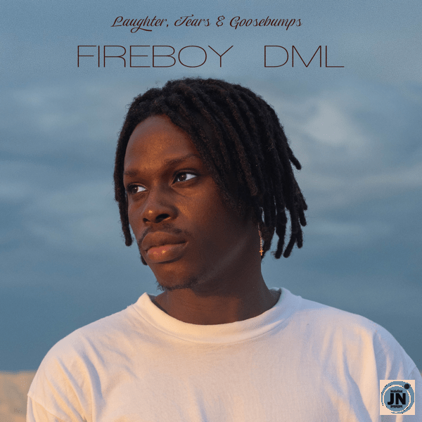 "Fireboy DML Unveils Release Date & Tracklist For Upcoming Album; ""Laughter, Tears & Goosebumps"""